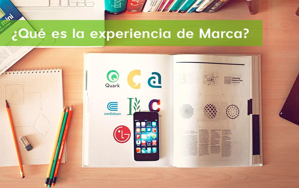 ¿Qué es la experiencia de Marca? 3